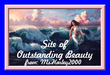 Ms.Harley2000's SITE OF OUTSTANDING BEAUTY Award